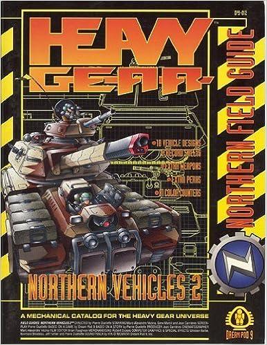 Heavy Gear: Northern Field Guide (Heavy Gear Northern Field