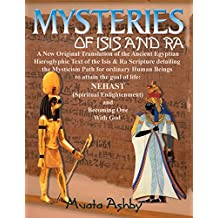 Mysteries of Isis and Ra: A New Original Translation Hieroglyphic Scripture of t