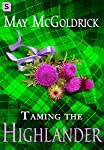 Taming the Highlander (The Scottish Relic Trilogy)