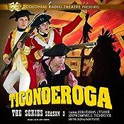 Ticonderoga, the Series: Season 3 | Jerry Robbins