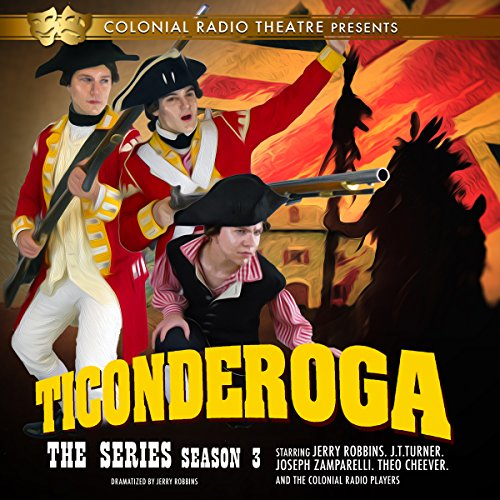 - Ticonderoga, the Series: Season 3