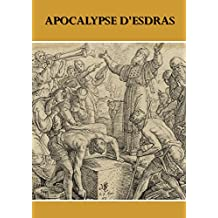 APOCALYPSE D'ESDRAS (French Edition)