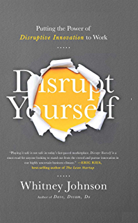 Amazon dare dream do remarkable things happen when you disrupt yourself putting the power of disruptive innovation to work fandeluxe PDF