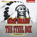 The Steel Box Audiobook by Max Brand Narrated by James Patrick Cronin