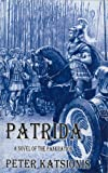 PATRIDA: A Novel of the Pankration