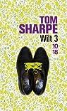 Wilt, Tome 3 : Wilt prend son pied  par Sharpe