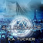Allegiance: Causal Enchantment #3 | K. A. Tucker