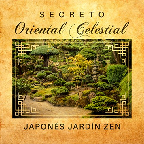 Secreto oriental celestial japon s jard n zen by for Canciones de oska jardin secreto