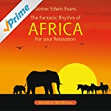 Africa : Rhythms For Relaxation
