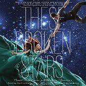 These Broken Stars | Amie Kaufman, Meagan Spooner