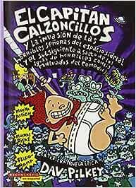 El Capitan Calzoncillos y la Invasion de las Horribles