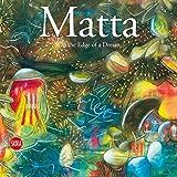 Matta: On the Edge of a Dream