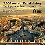 2,000 Years of Papal History: The Popes from Peter to Benedict XVI | Fr. John W. O'Malley SJ PhD