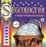 Slugcology 101 - A Decade of Doug & The Slugs