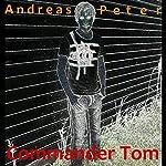 Commander Tom | Andreas Peter