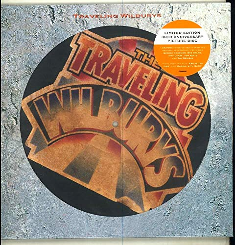 (The Traveling Wilburys, Vol. 1 [Picture Disc])