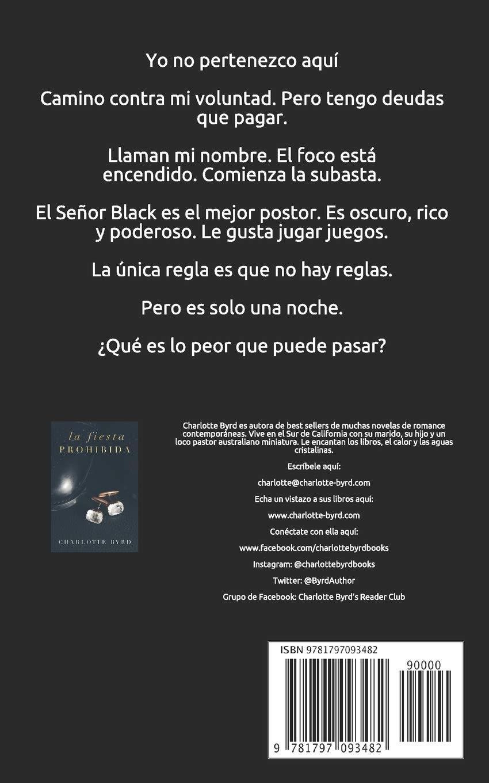 La fiesta prohibida (Spanish Edition): Charlotte Byrd: 9781797093482:  Amazon.com: Books