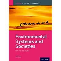 Environmental Systems and Societies: For the IB Diploma;Oxford Ib Skills and Practice