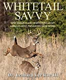 img - for Whitetail Savvy: New Research and Observations about America's Most Popular Big Game Animal book / textbook / text book