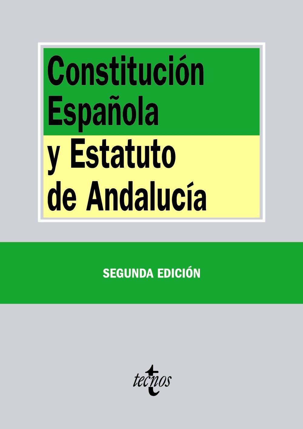 Constitución Española Y Estatuto De Andalucía - 2ª Edición Derecho - Biblioteca de Textos Legales: Amazon.es: Editorial Tecnos: Libros