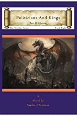 Politicians And Kings: Part II Libertas (The Warrior Series Book 8) Kindle Edition