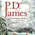 The Mistletoe Murder and Other Stories Audiobook by P. D. James Narrated by Jenny Agutter, Daniel Weyman
