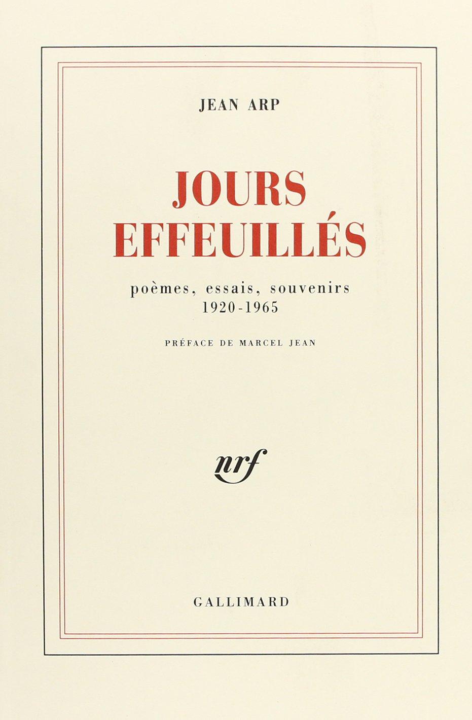 Jours Effeuillés Poèmes Essais Souvenirs 1920 1965