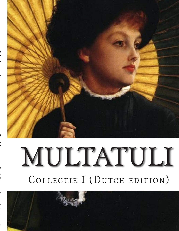 Amazoncom Multatuli Collectie I Dutch Edition