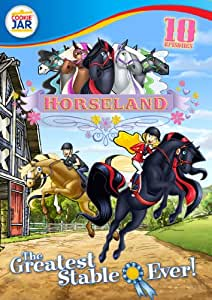 Horseland: The Greatest Stable Ever