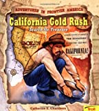 California Gold Rush, Catherine E. Chambers, 0816745560
