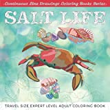 Salt Life: Travel Size Expert Level Adult Coloring Book (Continuous Line Drawings Coloring Books Series) (Volume 5)