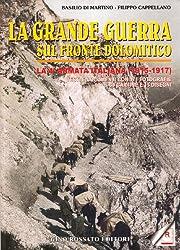 La Grande Guerra sul fronte dolomitico