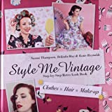 Style Me Vintage, Naomi Thompson and Katie Reynolds, 1862059764