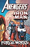 img - for Avengers/Iron Man: Force Works book / textbook / text book