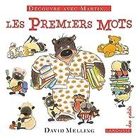Découvre avec Martin - Les premiers mots par David Melling