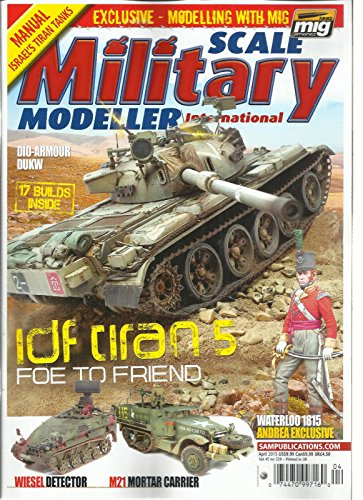 SCALE MILITARY MODELLER INTERNATIONAL, APRIL, 2015 VOL. 45 ISSUE, 529 ()