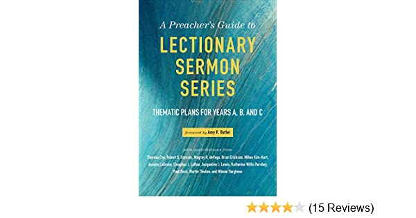 A preachers guide to lectionary sermon series thematic plans for a preachers guide to lectionary sermon series thematic plans for years a b and c kindle edition by amy k butler religion spirituality kindle ebooks fandeluxe Gallery