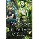 His Mossy Boy (Being(s) in Love Book 8)