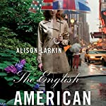 The English American | Alison Larkin