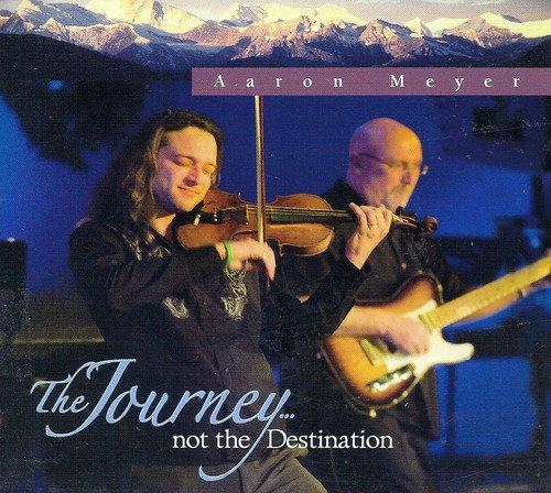 Journey Not The Destination [Audio CD] Aaron Meyer (Audio Destination)