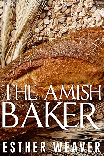 The Amish Baker Romance Landchester Matchmakers Book 7 By Weaver