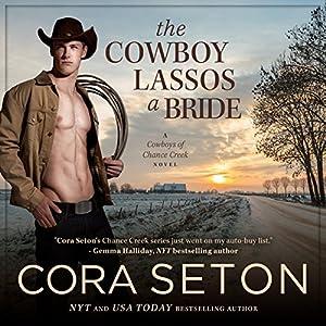 The Cowboy Lassos a Bride Hörbuch