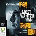 A Most Wanted Man Hörbuch von John le Carré Gesprochen von: Michael Jayston