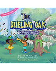 The Dueling Oak: 300 Years of Music, Magic, and Mayhem in New Orleans (The History Series)