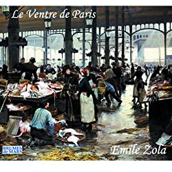 Le ventre de Paris (Rougon-Macquart 3)