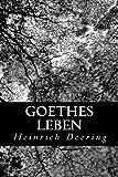 Goethes Leben, Heinrich Doering, 1480273392
