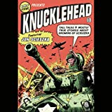Knucklehead: Tall Tales and Almost True Stories of Growing up Scieszka by Jon Scieszka front cover