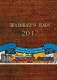 Bradshaw's Diary 2017: A Great Railway Journey Round Britain with Bradshaw