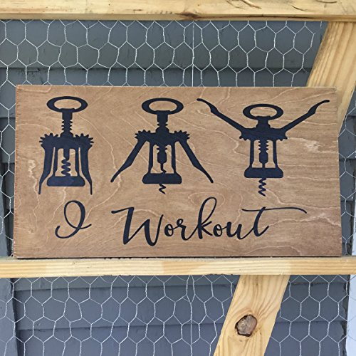 (9x18 I Workout Funny Wine Lover Wooden Wall Bar Sign Corkscrew Housewarming Gift)