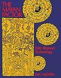 The Mayan Factor: Path Beyond Technology